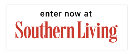 Enter Now at Southern Living