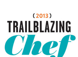 2013 Trailblazing Chef Award Winners