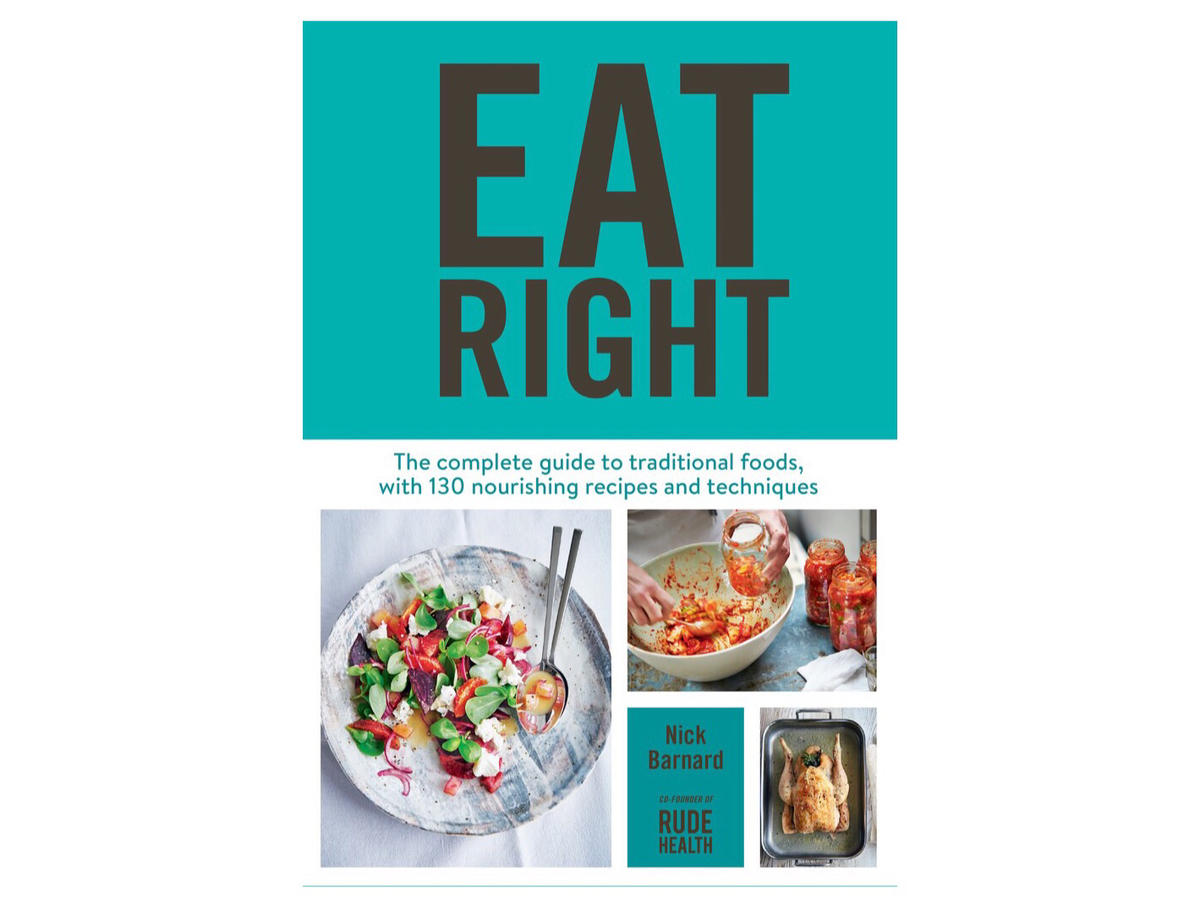 Our Nutrition Has Gone So Wrong, According to the Author of 'Eat Right'