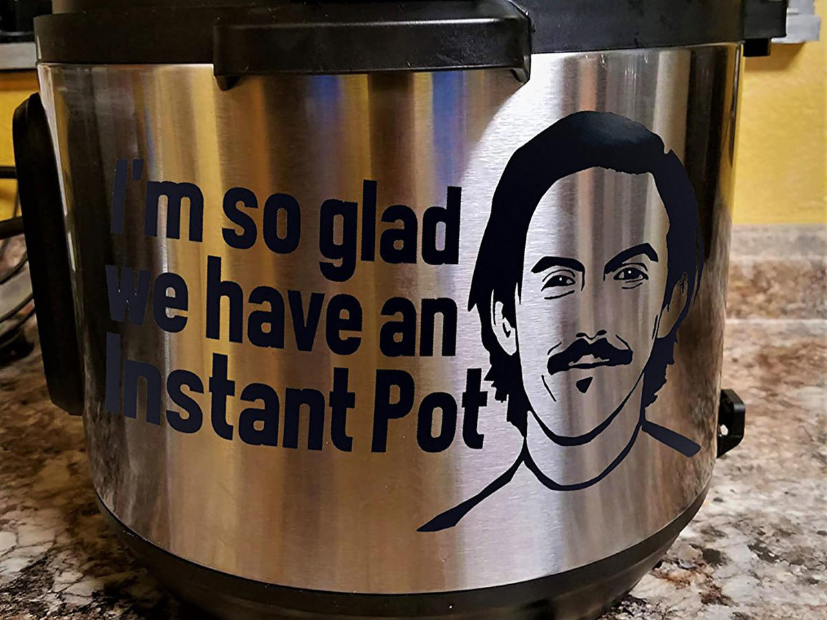 this is us slow cooker decal I'm so glad you have an instant pot