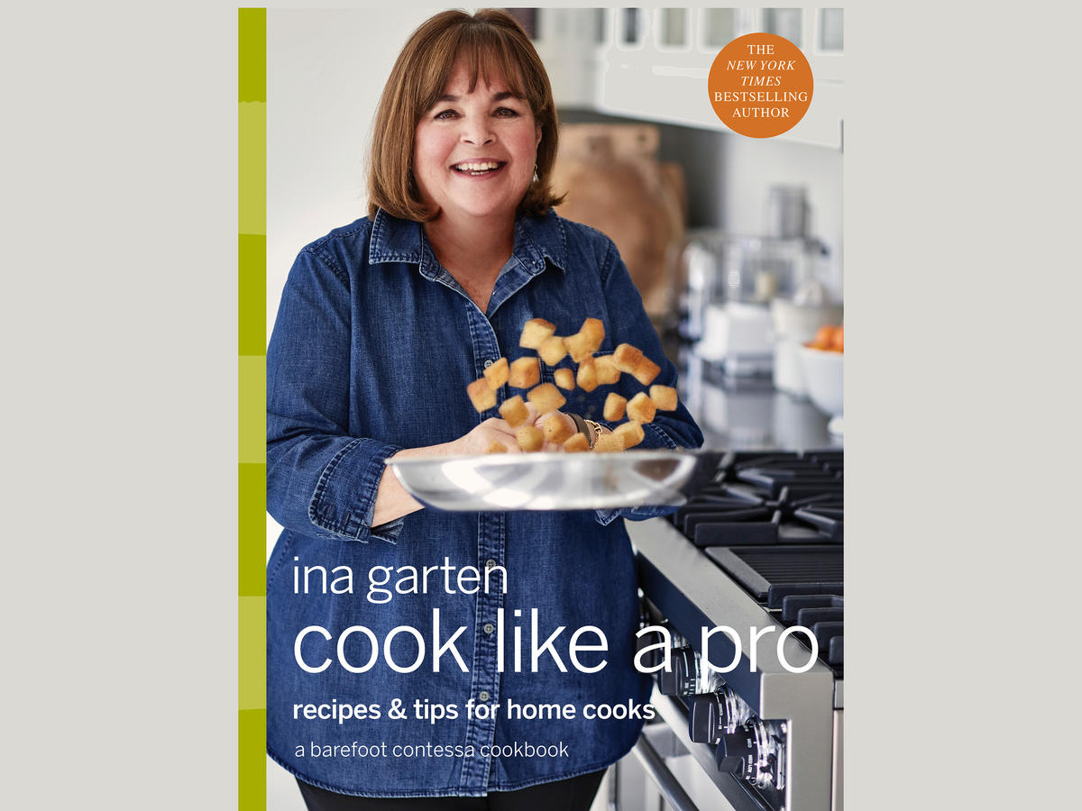 Ina Garten's Cook Like a Pro Is Finally Here—This Is the Dish That Took the Longest to Master
