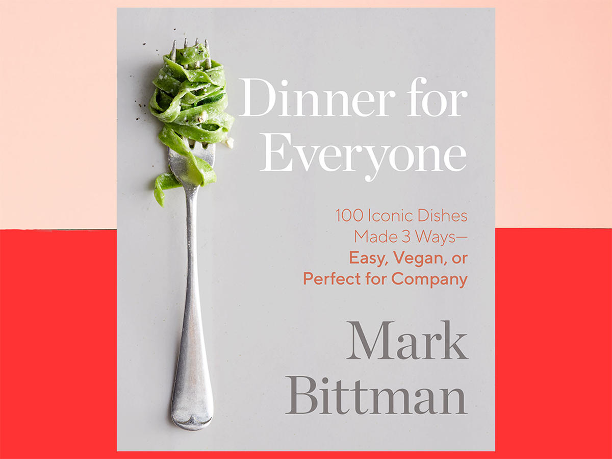 Here's Why Mark Bittman's Latest Cookbook Is Your Next Great Kitchen Essential