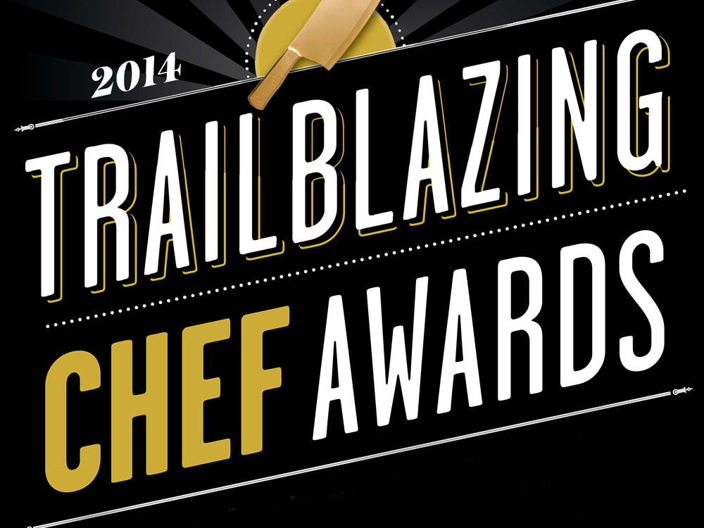 2014 Trailblazing Chef Awards