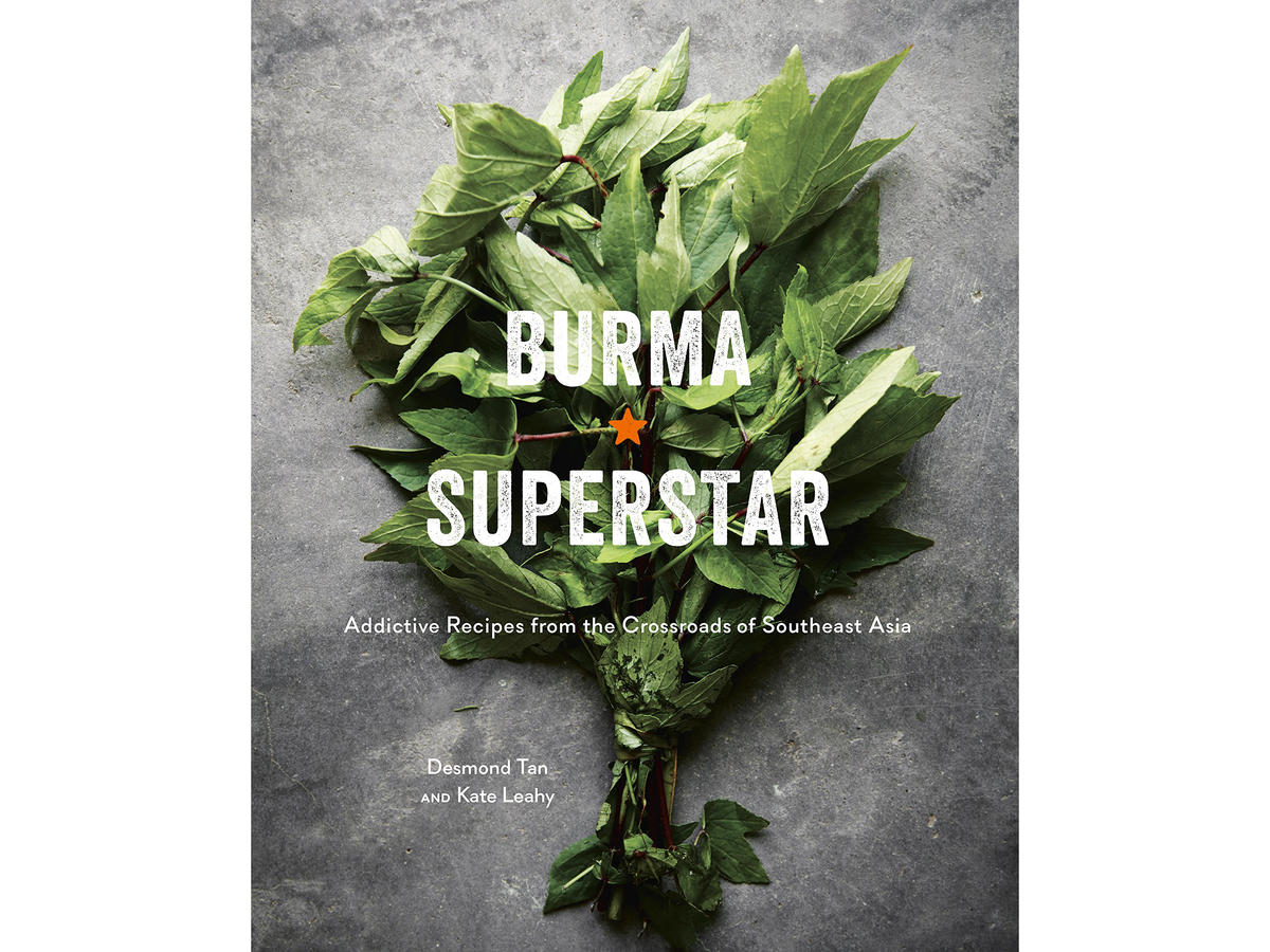 Burma Superstar Cookbook