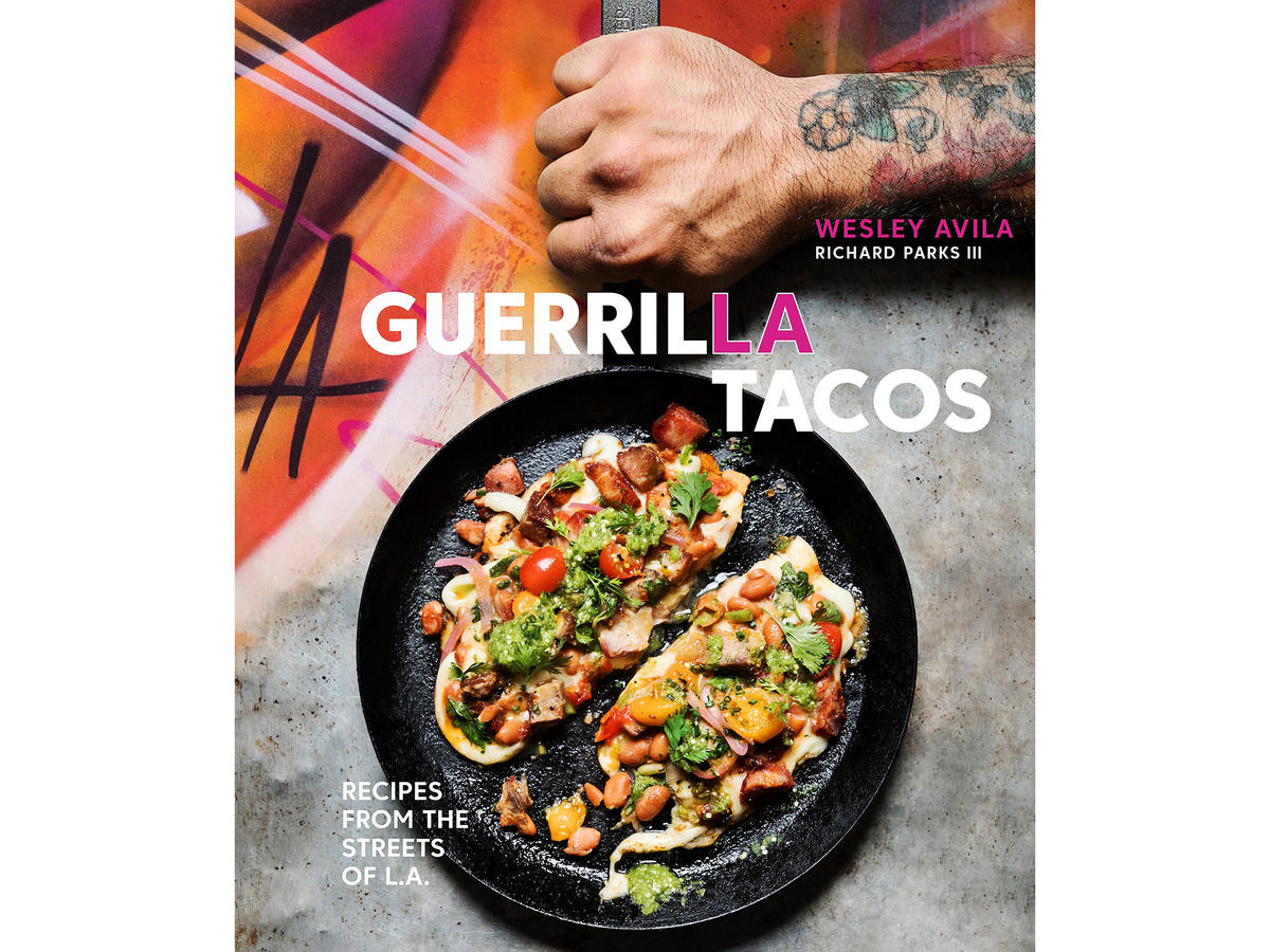 Guerrilla Tacos Cookbook
