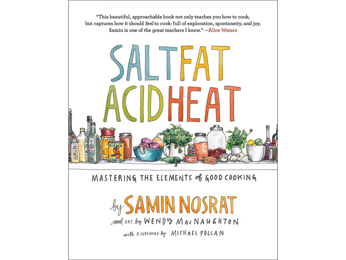 Salt, Fat, Acid, Heat Cookbook
