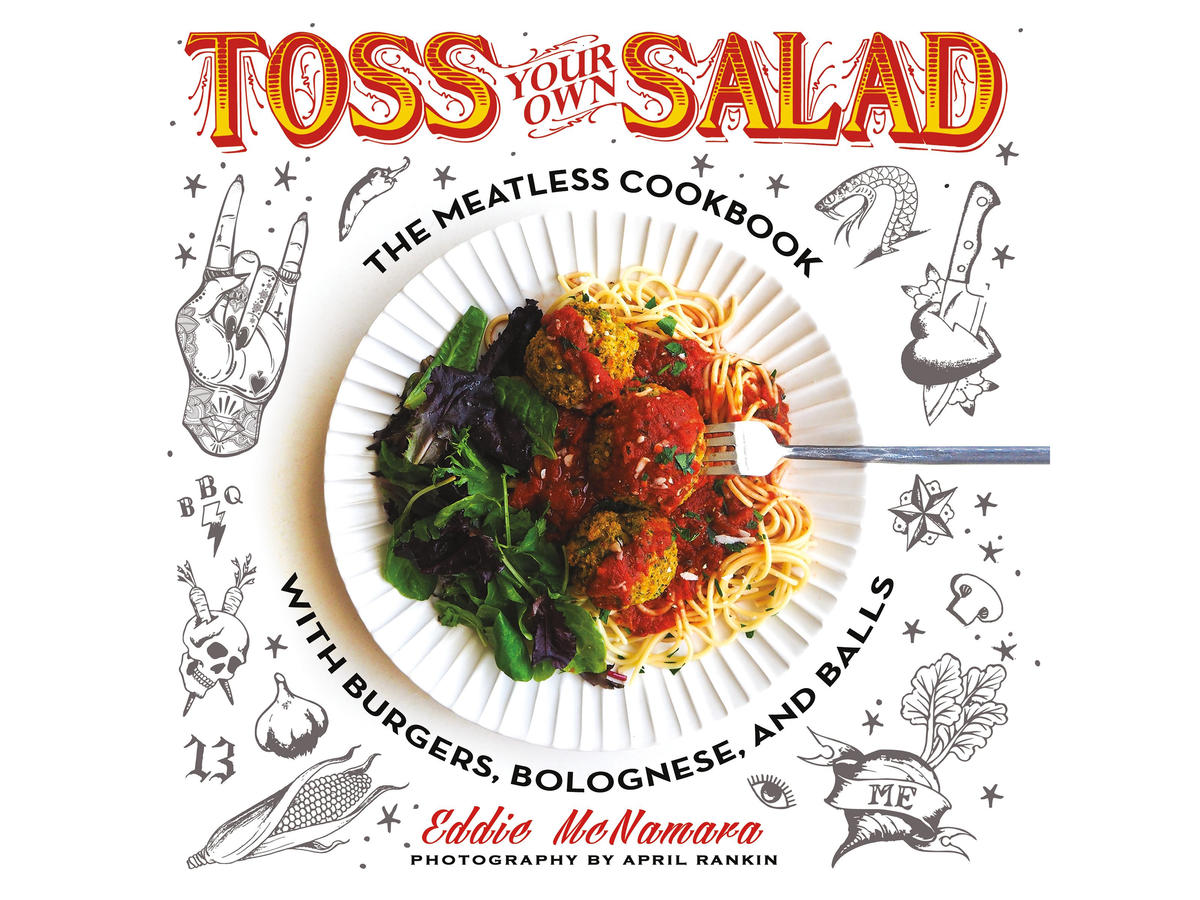 Toss Your Own Salad Cookbook