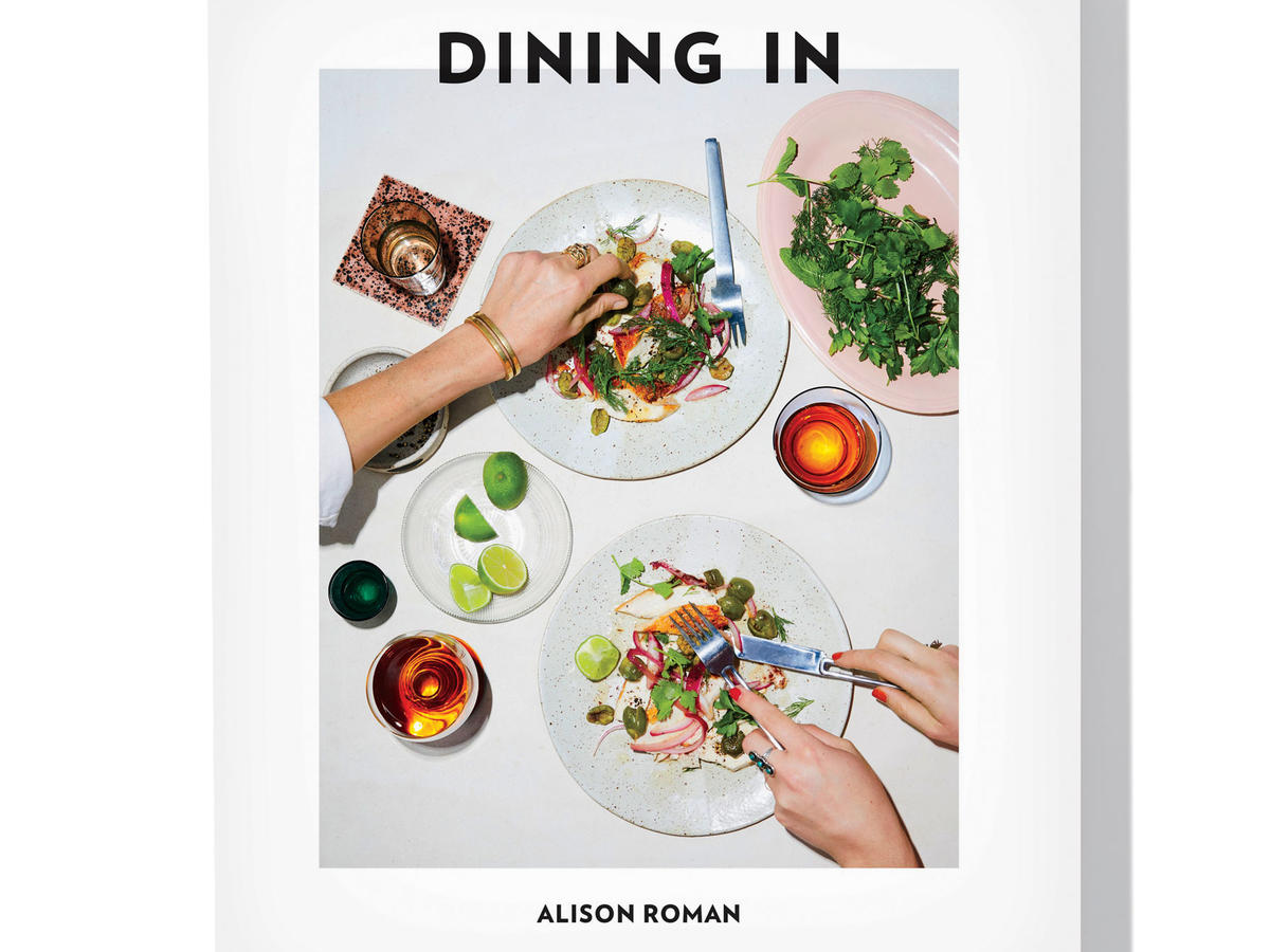 Dining In Cookbook by Alison Roman