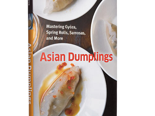 Asian Dumplings by Andrea Nguyen