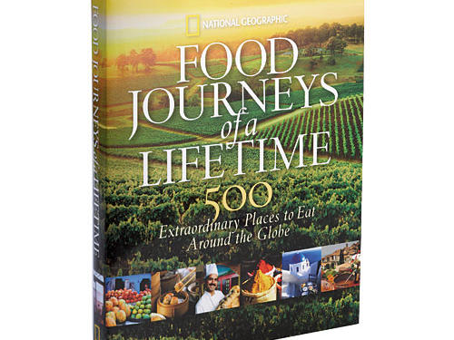 National Geographic's Food Journeys of a Lifetime
