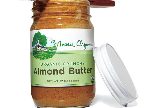 Massa Organics Crunchy Almond Butter ($13). A powerfully fresh roasted-almond flavor with depth that belies its ultrasimple ingredient list: roasted almonds. From a brown rice and nut farm near Chico that is blending mechanized harvest with sustainable, organic standards—an inspiring enterprise.