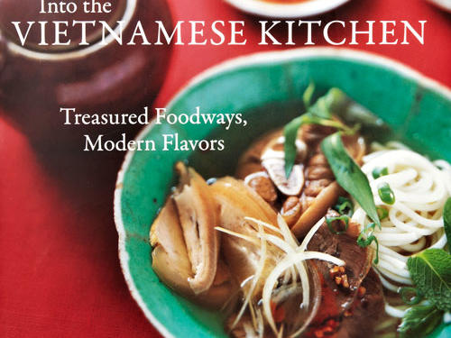 Into the Vietnamese Kitchen Cookbook