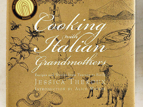 "Cooking with Italian Grandmothers: Recipes and Stories from Tuscany to Sicily  By Jessica Theroux, Welcome Books, 2010. Hardcover. $40; 295 pagesFor one year, Jessica Theroux traveled through Italy, landing in eight different regions and hunkering down in the homes of 12 remarkable home cooks. Each grandmother is reputed to be the best cook in her area, and Theroux devotes a chapter to what she learns: traditional bread ways from Rafaella in Calabria; expert rabbit butchery and cookery from Bruna in Tuscany; and handmade tortelloni filled with pumpkin and crushed amaretti from Giovanna in Lombardia. Each woman ""taught something about the power of food to connect us; to ourselves, our history, our land, our culture, to our past and to the present moment.""GIVE THIS TO: Armchair travelers in search of cooking mentors. —Vanessa Pruett"
