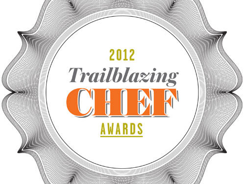 2012 Trailblazing Chef Award Winners