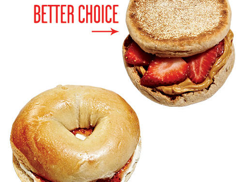 Swap the 3½-inch bagel with 1 tablespoon each cream cheese and fruity jam for a whole-wheat English muffin topped with a tablespoon of peanut butter and fresh strawberry slices and save 100 calories.