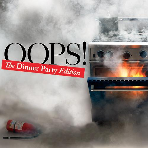 Oops! Entertaining Mistakes