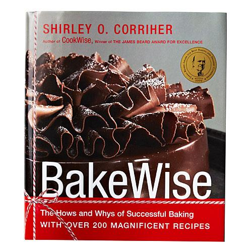 Bakewise: The Hows and Whys of Successful Baking