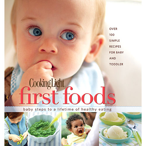 Cooking Light First Foods Book Cover